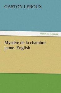 Mystère de la chambre jaune. English