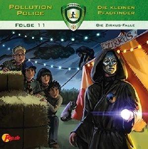 Pollution Police - Die kleinen Pfadfinder - Die Zirkus-Falle, 1