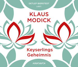 Keyserlings Geheimnis, 6 Audio-CDs