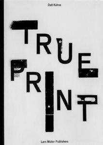 Dafi Kühne True Print