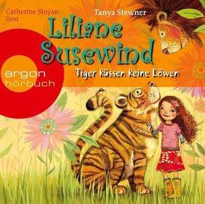 Liliane Susewind. Tiger küssen keine Löwen
