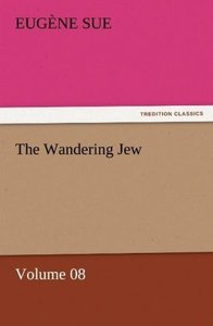 The Wandering Jew - Volume 08