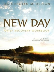 New Day: Grief Recovery Workbook