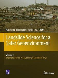 Landslide Science for a Safer Geo-Environment