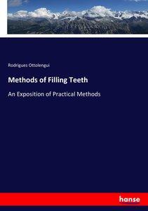 Methods of Filling Teeth