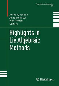 Highlights in Lie Algebraic Methods