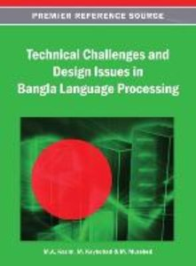 Technical Challenges and Design Issues in Bangla Language Proces