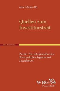 Quellen zum Investiturstreit. Zweiter Teil