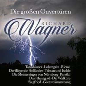 Die großen Ouvertüren / Great Overtures