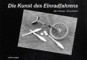 Die Kunst des Einradfahrens