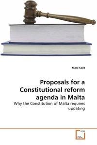 Proposals for a Constitutional reform agenda in Malta
