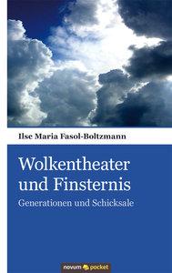 Wolkentheater und Finsternis