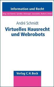 Virtuelles Hausrecht und Webrobots