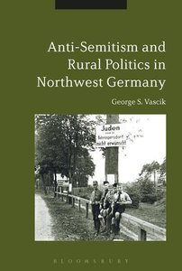 Antisemitism and Rural Politics in Northwest Germany