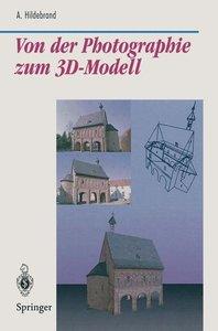 Von der Photographie zum 3D-Modell