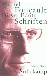 Schriften in vier Bänden - Dits et Ecrits 4