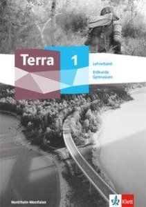 Terra Erdkunde 1. Ausgabe Nordrhein-Westfalen Gymnasium. Lehrerb