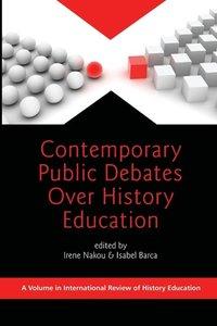Contemporary Public Debates Over History Education (PB)