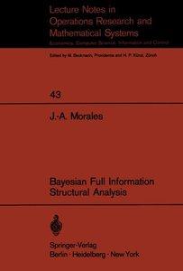 Bayesian Full Information Structrual Analysis