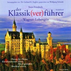 Der Klassik(ver)führer, Sonderband Wagner: Lohengrin