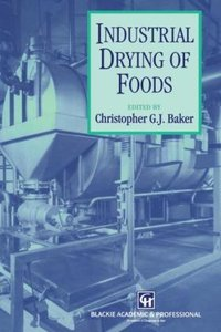 Industrial Drying of Foods
