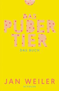 Das Pubertier. Das Buch