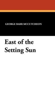 East of the Setting Sun