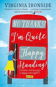 No, Thanks! I\'m Quite Happy Standing!
