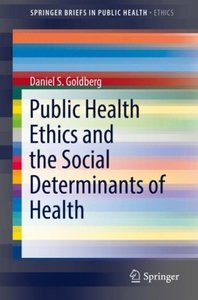 Public Health Ethics and Social Determinants of Health