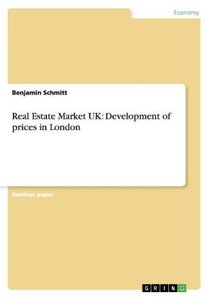Real Estate Market UK: Development of prices in London