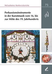 Perkussionsinstrumente in der Kunstmusik vom 16. bis zur Mitte d