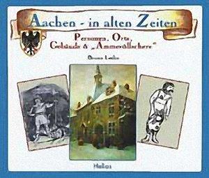 Aachen in alten Zeiten