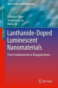 Lanthanide-Doped Luminescent Nanomaterials