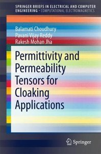Permittivity and Permeability Tensors for Cloaking Applications