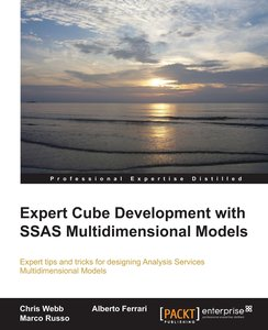 Expert Cube Development with SQL Server Analysis Services 2012 M