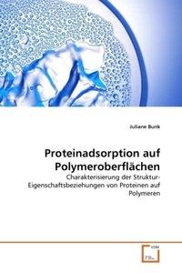 Proteinadsorption auf Polymeroberflächen