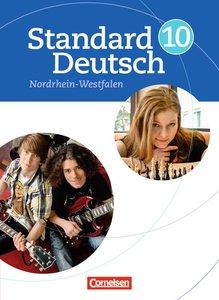Standard Deutsch 10. Schuljahr. Schülerbuch für Nordrhein-Westfa