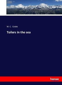Toilers in the sea