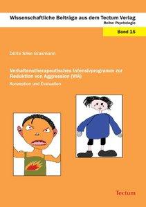 Verhaltenstherapeutisches Intensivprogramm zur Reduktion von Agg