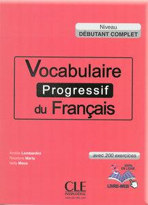 Vocabulaire progressif du français, Niveau débutant complet. Buc