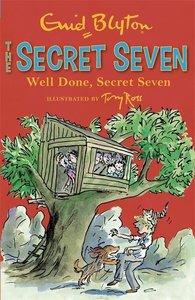 Secret Seven Well Done, Secret Seven