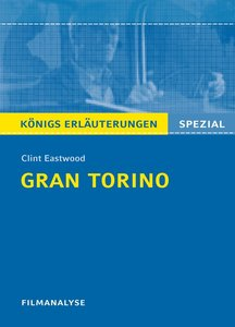 Gran Torino von Clint Eastwood. Filmanalyse und Interpretation.