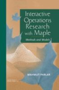 Interactive Operations Research with Maple