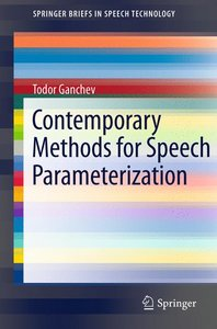 Contemporary Methods for Speech Parameterization