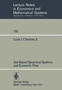 Set Valued Dynamical Systems and Economic Flow