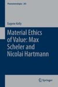 Material Ethics of Value: Max Scheler and Nicolai Hartmann