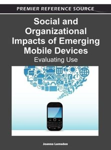 Social and Organizational Impacts of Emerging Mobile Devices: Ev