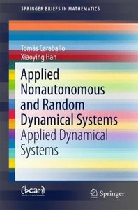 Applied Nonautonomous and Random Dynamical Systems