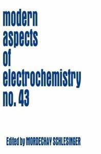 Modern Aspects of Electrochemistry 43