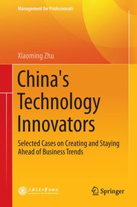 China\'s Technology Innovators